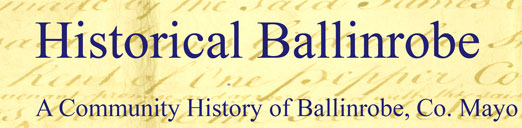 Historical Ballinrobe: a community history of Ballinrobe in County Mayo, Ireland