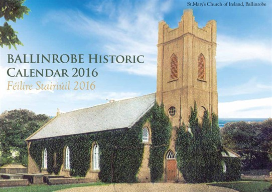 Photo:St. Mary's Church of Ireland features on cover of 2016 Ballinrobe Historic Calendar