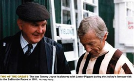 Photo:Two of the Greats!  The late Tommy Joyce is pictured with Lester Piggott during the jockey's famous visit to the Ballinrobe Races in 1991