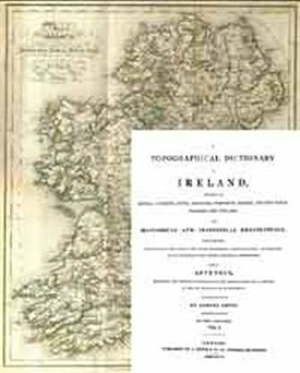 Photo:Lewis's Topographical Dictionary of Ireland is the first detailed study of its kind for Ireland. It was published in 1837, before the Famine (1845-50), so it is very important for historians and genealogists of the early nineteenth century.